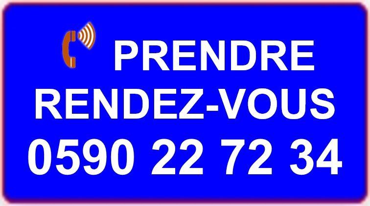 PRENDRE RENDEZ-VOUS: 0590 22 72 34